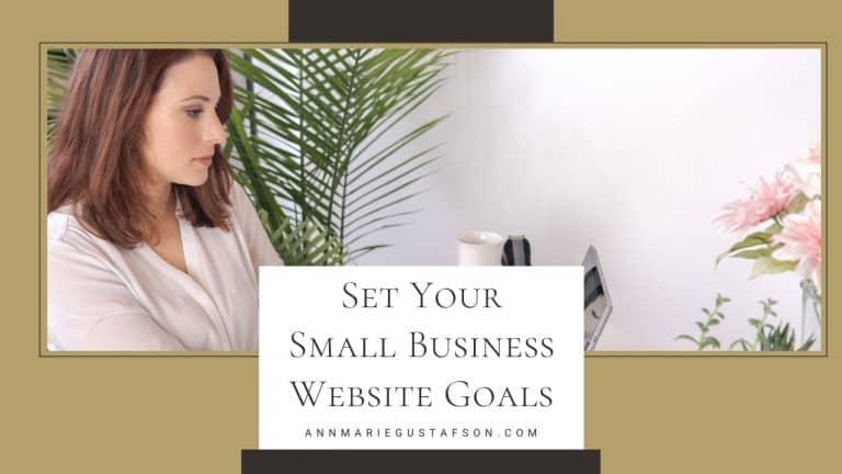 Set Your Small Business Website Goals